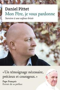 Mon_p_re_je_vous_pardonne
